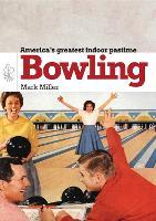 Bowling - Shire Library USA 677 (Paperback)