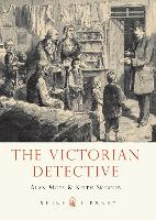 The Victorian Detective - Shire Library (Paperback)