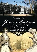 Walking Jane Austen's London (Paperback)