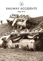 Railway Accidents - Shire Library 794 (Paperback)