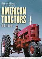 American Tractors 1910-1990 - Shire Library USA 810 (Paperback)