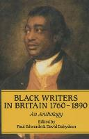 Black Writers in Britain, 1760-1890: An Anthology - Early Black Writers (Paperback)