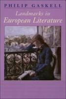 Landmarks in European Literature - Landmarks in Literature S. (Paperback)