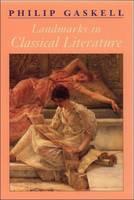 Landmarks in Classical Literature - Landmarks in Literature S. (Paperback)