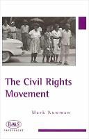 The Civil Rights Movement - British Association for American Studies (BAAS) Paperbacks (Paperback)