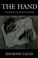 The Hand: A Philosophical Inquiry into Human Being (Paperback)
