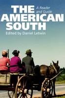 The American South: A Reader and Guide (Paperback)