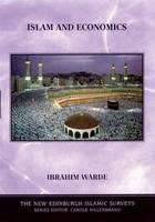Islam and Economics - The New Edinburgh Islamic Surveys (Hardback)