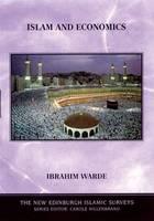 Islam and Economics - The New Edinburgh Islamic Surveys (Paperback)