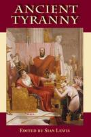 Ancient Tyranny (Hardback)