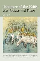 Literature of the 1940s: War, Postwar and 'Peace': Volume 5 (Paperback)