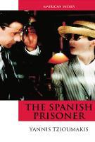 The Spanish Prisoner - American Indies (Paperback)