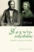 Darwin in the Archives: Papers on Erasmus Darwin and Charles Darwin from the Journal of the Society for the Bibliography of Natural History and Archives of Natural History (Paperback)