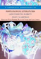 A Historical Companion to Postcolonial Literatures - Continental Europe and its Empires (Paperback)