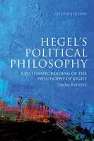 Hegel's Political Philosophy: A Systematic Reading of the Philosophy of Right (Hardback)