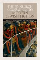 The Edinburgh Companion to Modern Jewish Fiction (Hardback)
