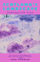 Scotland's Landscape: Endangered Icon (Paperback)
