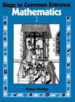 Steps to Common Entrance Mathematics 2 (Paperback)