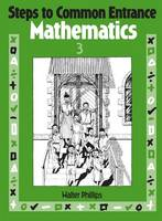 Steps to Common Entrance Mathematics 3 (Paperback)