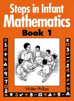 Steps in Infant Mathematics Book 1 (Spiral bound)