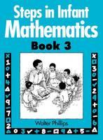 Steps in Infant Mathematics Book 3 (Spiral bound)