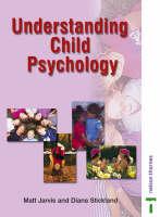 Understanding Child Psychology (Paperback)