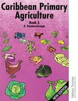 Caribbean Primary Agriculture - Book 3 (Spiral bound)