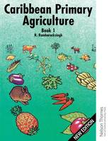 Caribbean Primary Agriculture - Book 1 (Spiral bound)