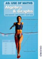 AS Use of Maths: Core Book: Algebra and Graphs (incorporating Applying Maths) (Paperback)