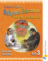 Primary Steps in Religious Education for the Caribbean Book 3 (Spiral bound)