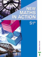New Maths in Action S1 B Pupil's Book (Paperback)
