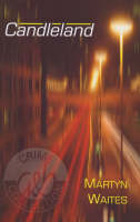 Candleland - A&B Crime S. (Hardback)