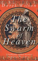 The Swarm of Heaven: A Renaissance Mystery (Paperback)