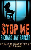 Stop Me: The thrillingly tense page-turner (Paperback)