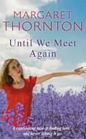 Until We Meet Again (Paperback)