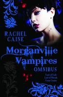 The Morganville Vampires: Feast of Fools; Lord of Misrule; Carpe Corpus Vol. 2