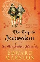 The Trip to Jerusalem - Nicholas Bracewell (Paperback)