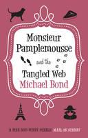 Monsieur Pamplemousse & the Tangled Web
