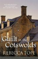 Guilt in the Cotswolds - Cotswold Mysteries 14 (Paperback)