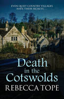 Death in the Cotswolds - Cotswold Mysteries 3 (Paperback)