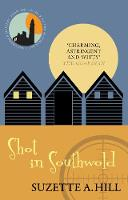 Shot in Southwold - Southwold Mysteries (Paperback)