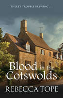 Blood in the Cotswolds - Cotswold Mysteries 5 (Paperback)