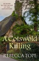 A Cotswold Killing: Murder in the heart of the Cotswolds - Cotswold Mysteries (Paperback)