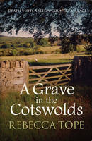 A Grave In The Cotswolds - Cotswold Mysteries 8 (Paperback)