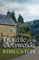 Trouble in the Cotswolds - Cotswold Mysteries 12 (Paperback)
