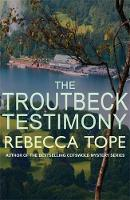 The Troutbeck Testimony - The Lake District Mysteries 4 (Paperback)