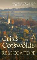 Crisis in the Cotswolds - Cotswold Mysteries (Paperback)