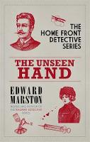 The Unseen Hand: The WWI London whodunnit - Home Front Detective (Paperback)
