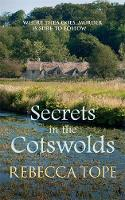 Secrets in the Cotswolds: Mystery and intrigue in the beautiful Cotswold countryside - Cotswold Mysteries (Paperback)