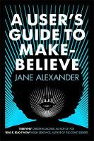 A User's Guide to Make-Believe (Hardback)